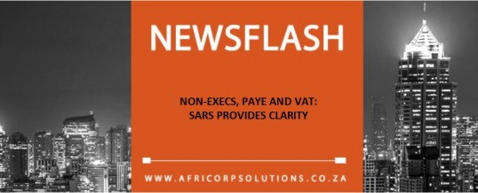 NON-EXECS, PAYE AND VAT: SARS PROVIDES CLARITY
